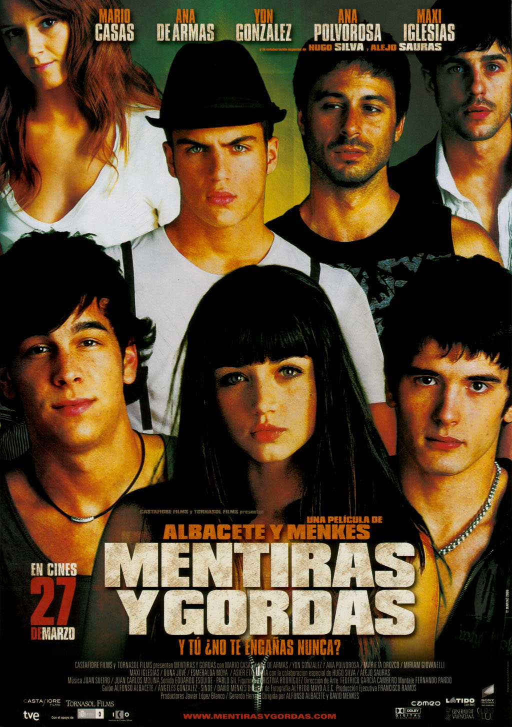Mentiras y Gordas (2009) is a